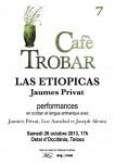 Cafè Trobar 7 / Las etiopicas de Jaumes Privat